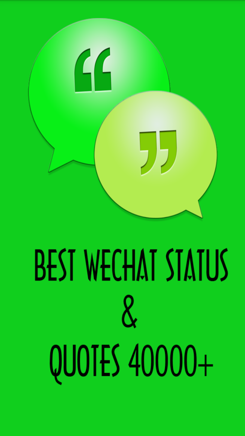 Best WeChat Status & Quotes - Android App